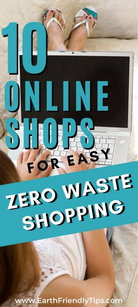 Woman on laptop with text overlay 10 Online Shops for Easy Zero Waste Shopping