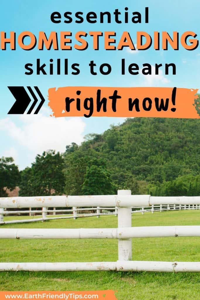 White fence on farm text overlay Essential Homesteading Skills to Learn Right Now