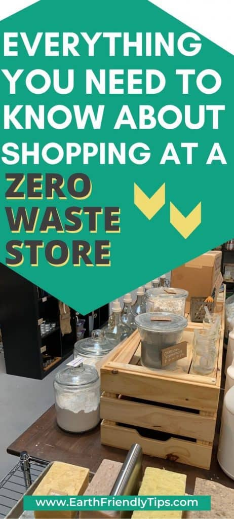 Inside of zero waste store text overlay Everything You Need to Know About Shopping at a Zero Waste Store