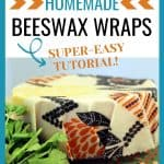 Beeswax wrap with text overlay How to Make Homemade Beeswax Wraps