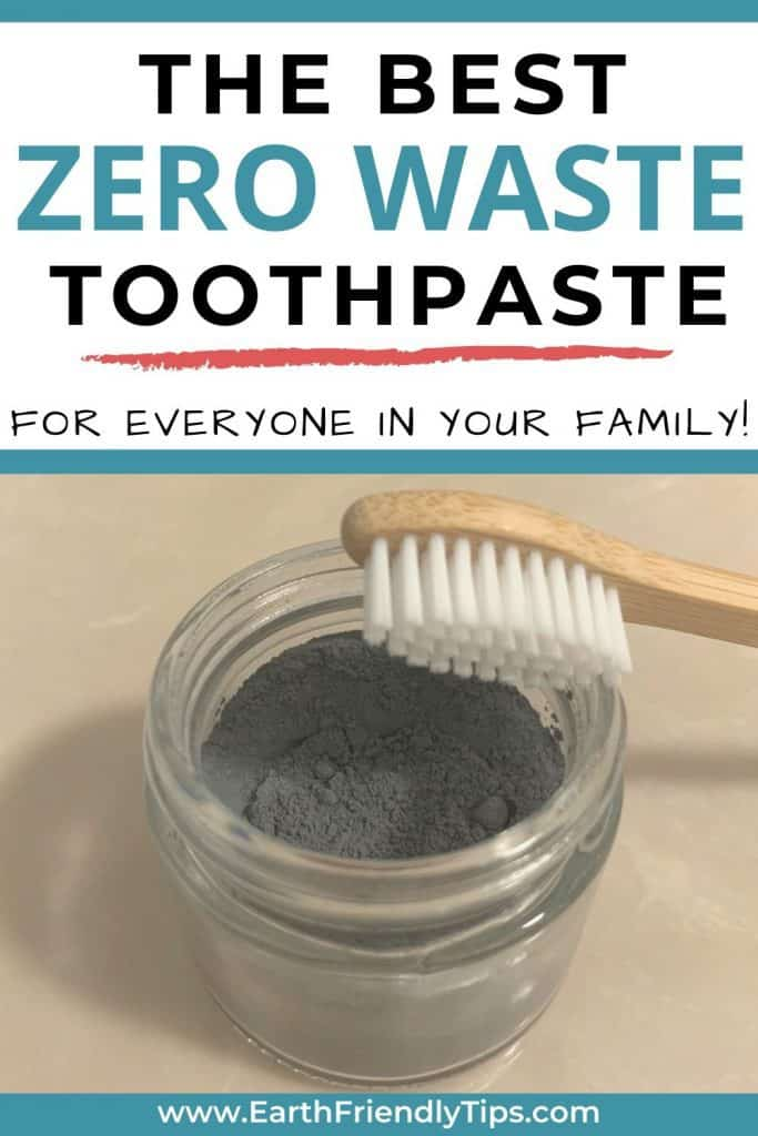 Toothbrush with zero waste toothpaste text overlay The Best Zero Waste Toothpaste