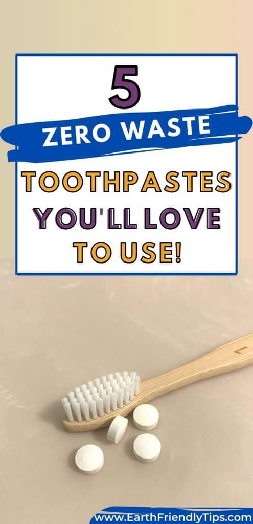 Bamboo toothbrush and toothpaste tablets on counter text overlay 5 Zero Waste Toothpastes You'll Love to Use