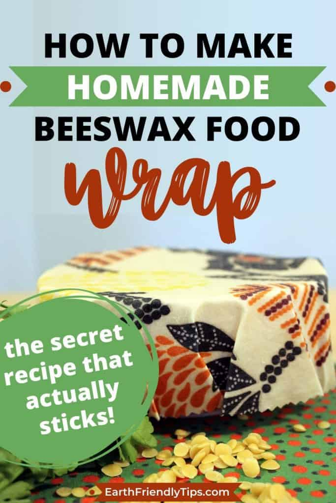 Bowl covered in reusable food wrap text overlay How to Make Homemade Beeswax Food Wrap