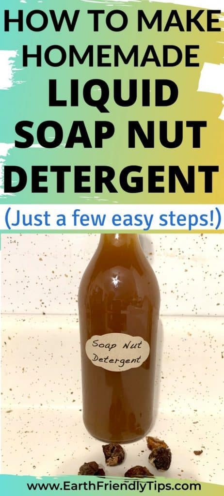 Bottle of soap nut detergent text overlay How to Make Homemade Liquid Soap Nut Detergent