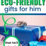 Blue gift on pink background text overlay 10 Eco-Friendly Gifts for Him