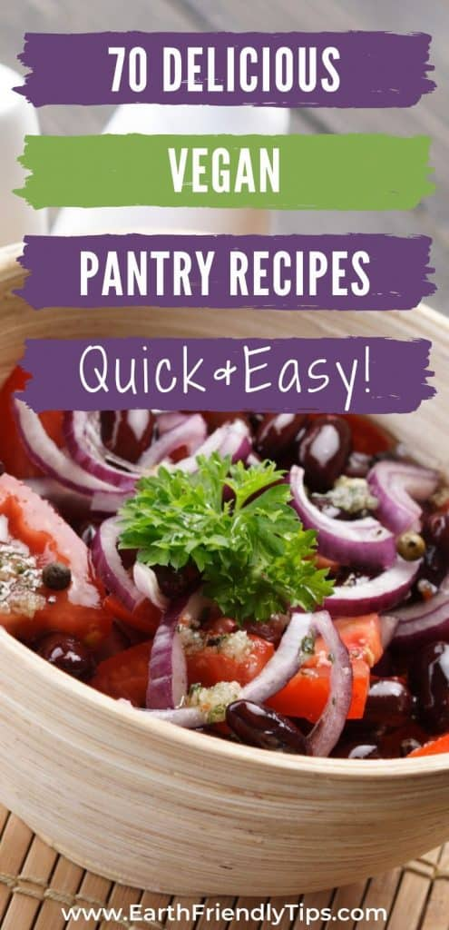 Vegan meal with text overlay 75 Delicious Vegan Pantry Recipes