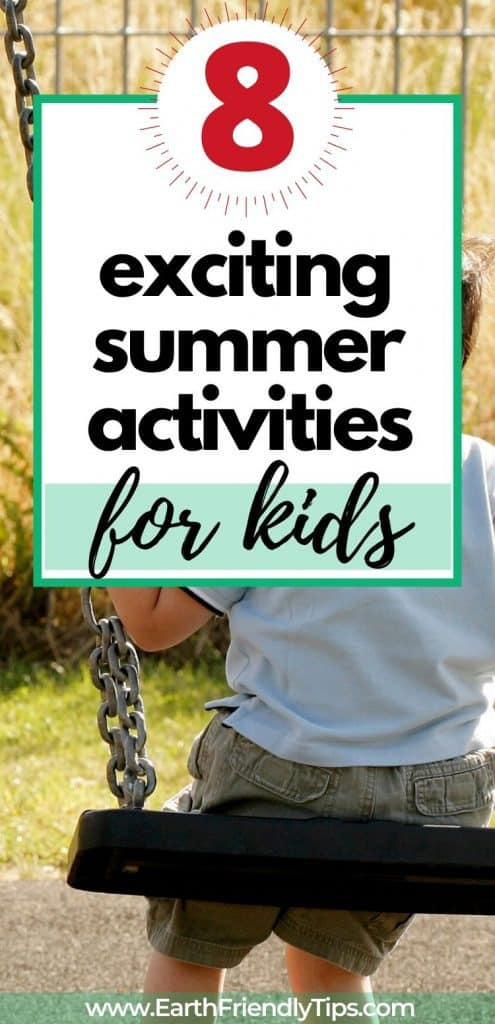 Boy on swing text overlay 8 Exciting Summer Activities for Kids