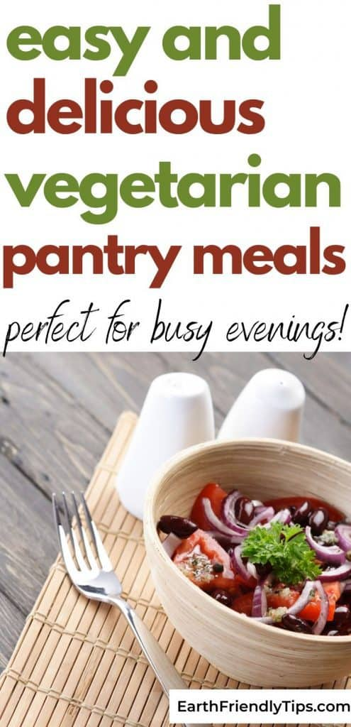 Vegetarian salad text overlay Easy and Delicious Vegetarian Pantry Meals