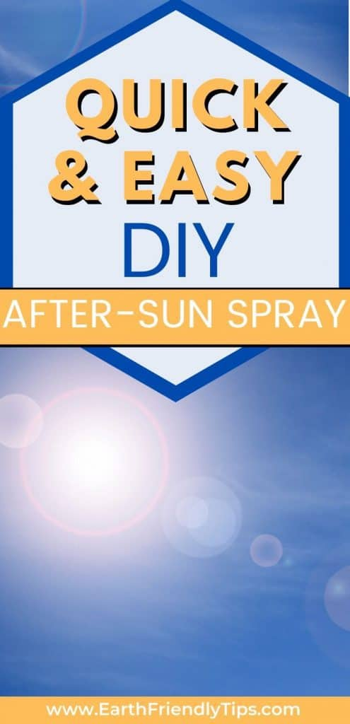 Sun in blue sky text overlay Quick and Easy DIY After-Sun Spray