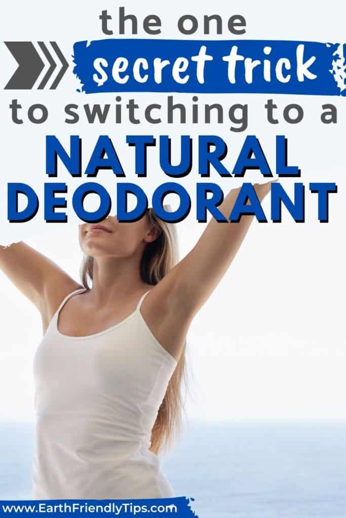 Woman raising arms text overlay The Secret Trick to Switching to a Natural Deodorant