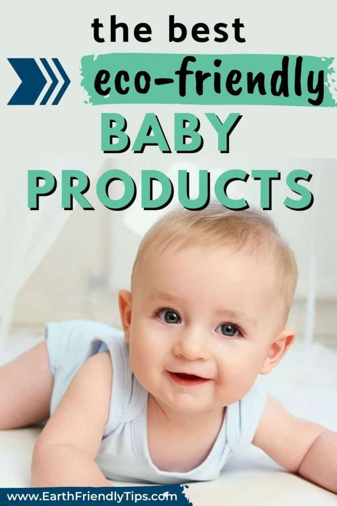 Baby boy smiling text overlay The Best Eco-Friendly Baby Products