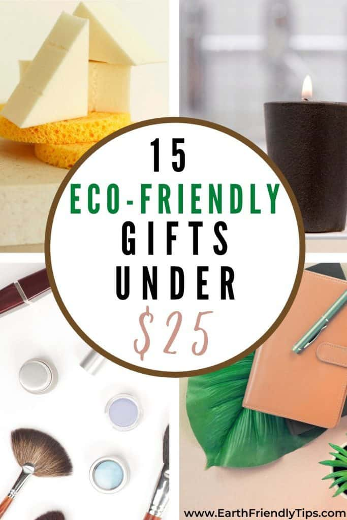 Collage of eco-friendly gifts text overlay 15 Eco-Friendly Gifts Under $25
