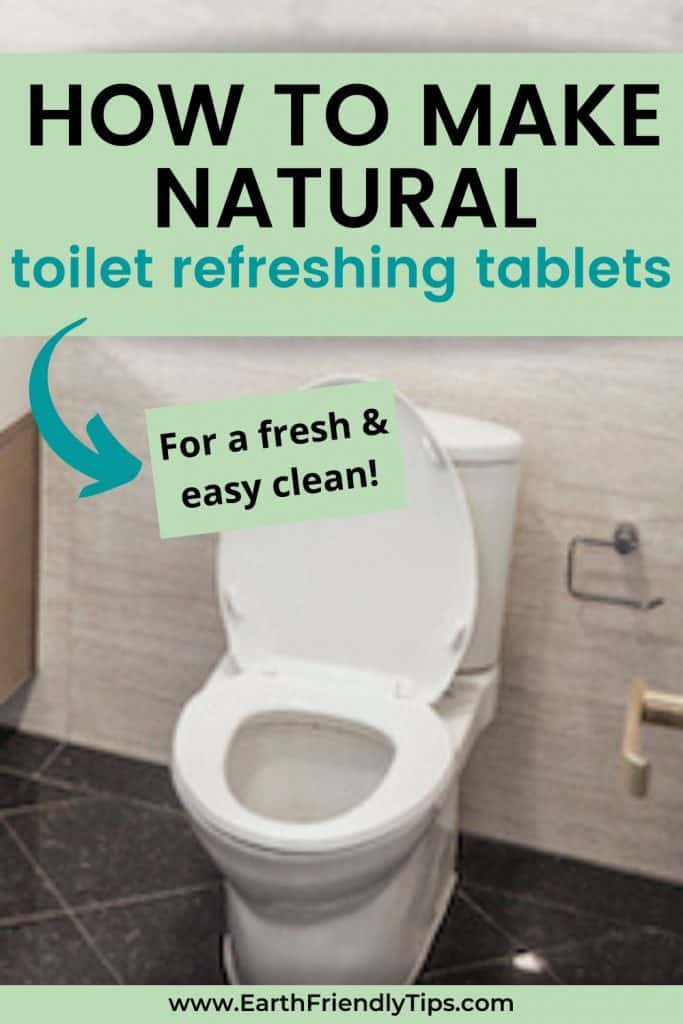 Clean toilet in bathroom text overlay How to Make Natural Homemade Toilet Refreshing Tablets