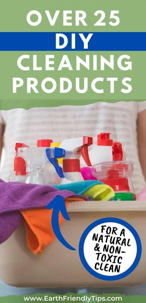 Woman holding container of cleaning products text overlay Over 25 DIY Cleaning Products