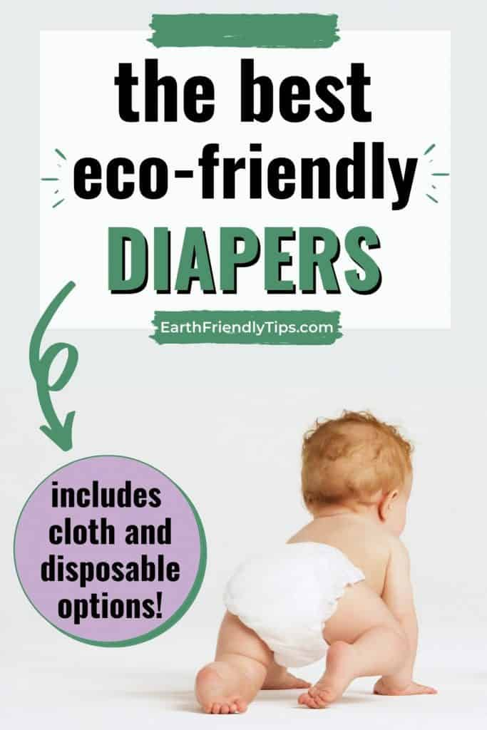 Baby in diaper crawling away text overlay The Best Eco-Friendly Diapers