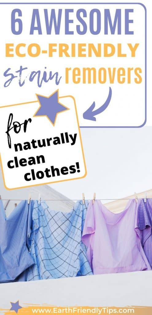 Shirts hanging from clothing line text overlay 6 Awesome Eco-Friendly Stain Removers for Naturally Clean Clothes