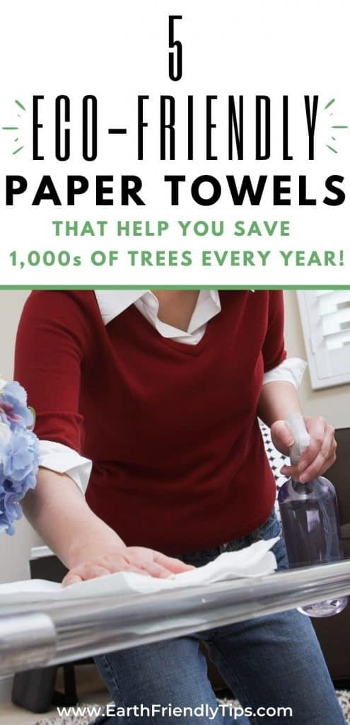 Woman wiping table with paper towel text overlay 5 Eco-Friendly Paper Towels