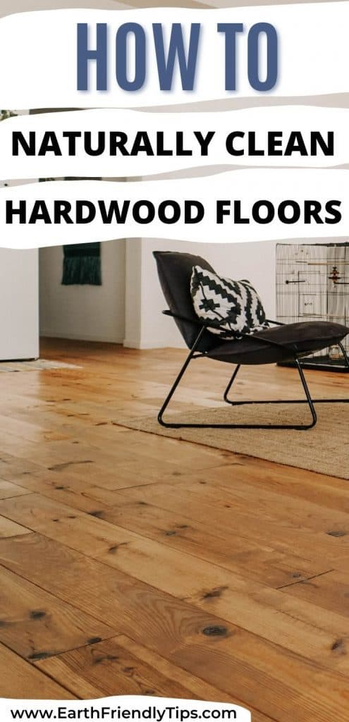 Hardwood floor with text overlay How to Naturally Clean Hardwood Floors