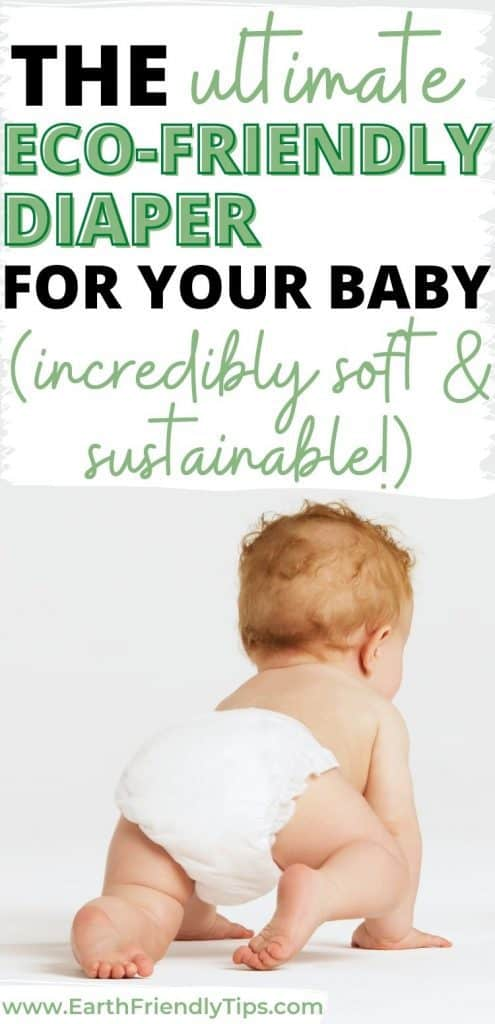 Baby wearing diaper text overlay The Ultimate Eco-Friendly Diaper for Your Baby