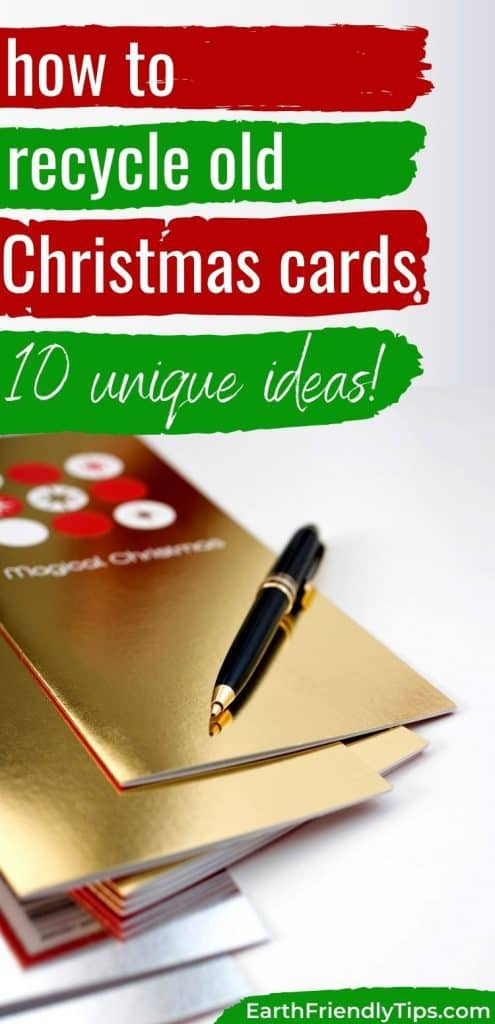 Pen on Christmas cards text overlay How to Recycle Christmas Cards