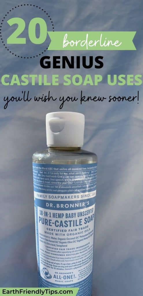 Bottle of castile soap with text overlay 20 Borderline Genius Castile Soap Uses You'll Wish You Knew Sooner