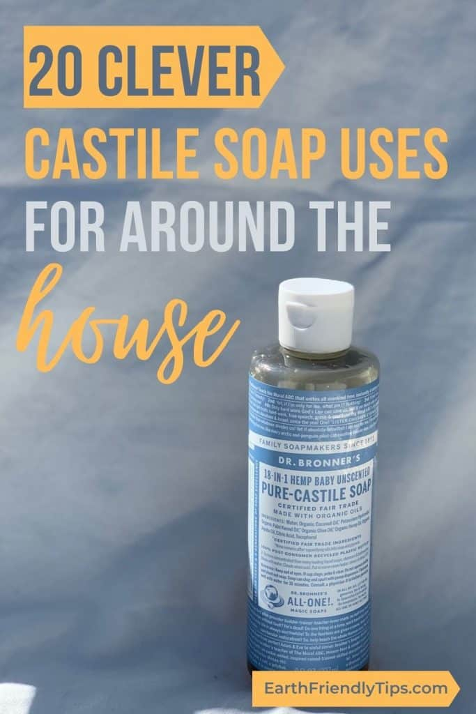 Bottle of castile soap with text overlay 20 Clever Castile Soap Uses for Around the House