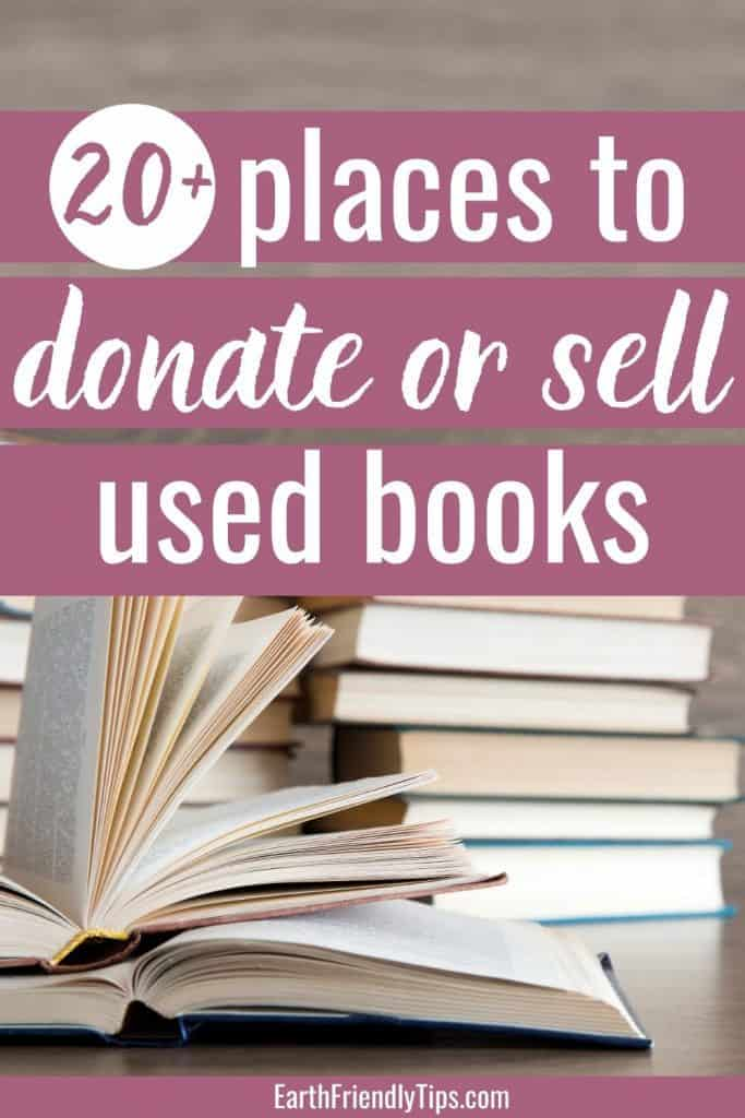 Stack of books with text overlay 20+ Places to Donate or Sell Used Books