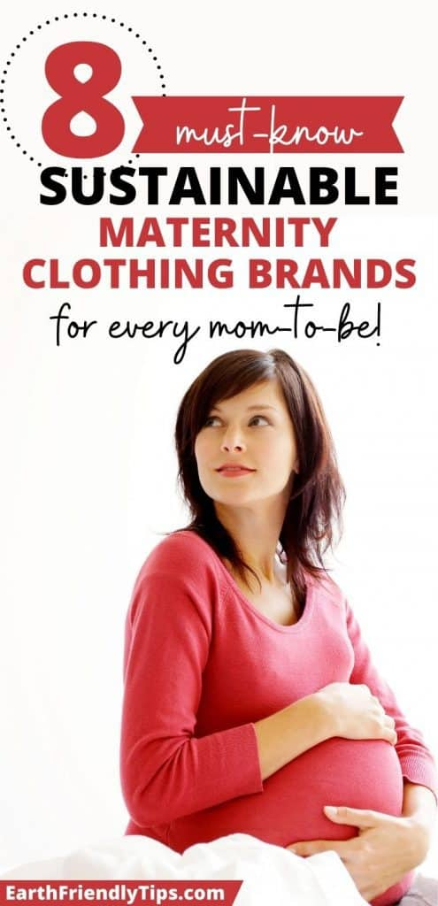 Pregnant woman cradling bump with text overlay 8 Must-Know Sustainable Maternity Clothing Brands