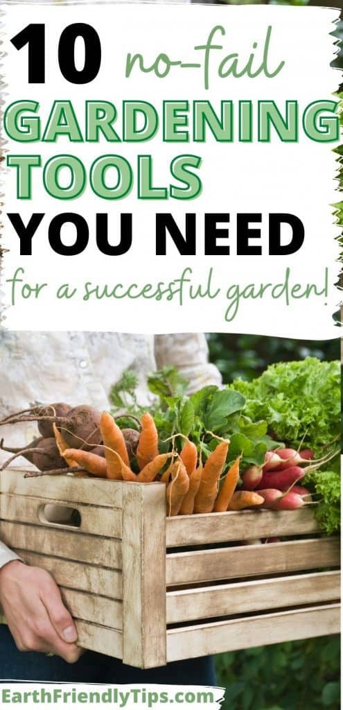 Person holding crate of fresh garden vegetables with text overlay 10 No-Fail Gardening Tools You Need for a Successful Garden