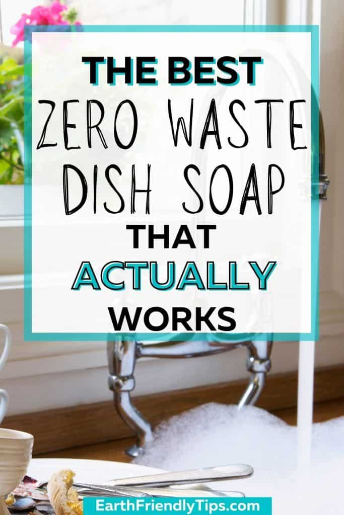Dirty dishes next to sink filled with soapy water with text overlay The Best Zero Waste Dish Soap That Actually Works