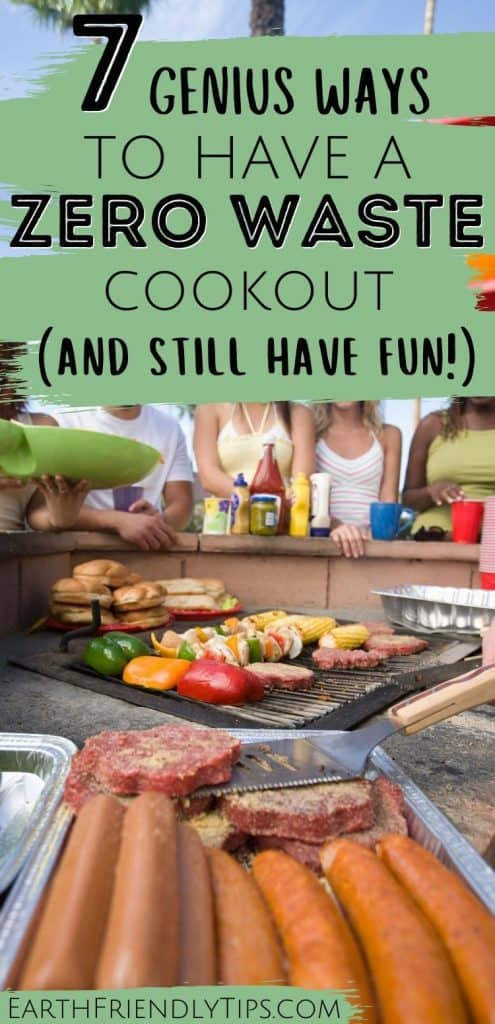 People at barbecue with text overlay 7 Genius Ways to Have a Zero Waste Cookout
