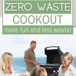 Family at cookout with text overlay How to Have a Zero Waste Cookout