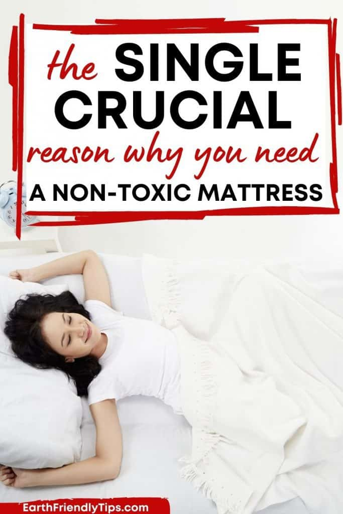 Smiling woman laying in bed with text overlay The Single Crucial Reason Why You Need a Non-Toxic Mattress