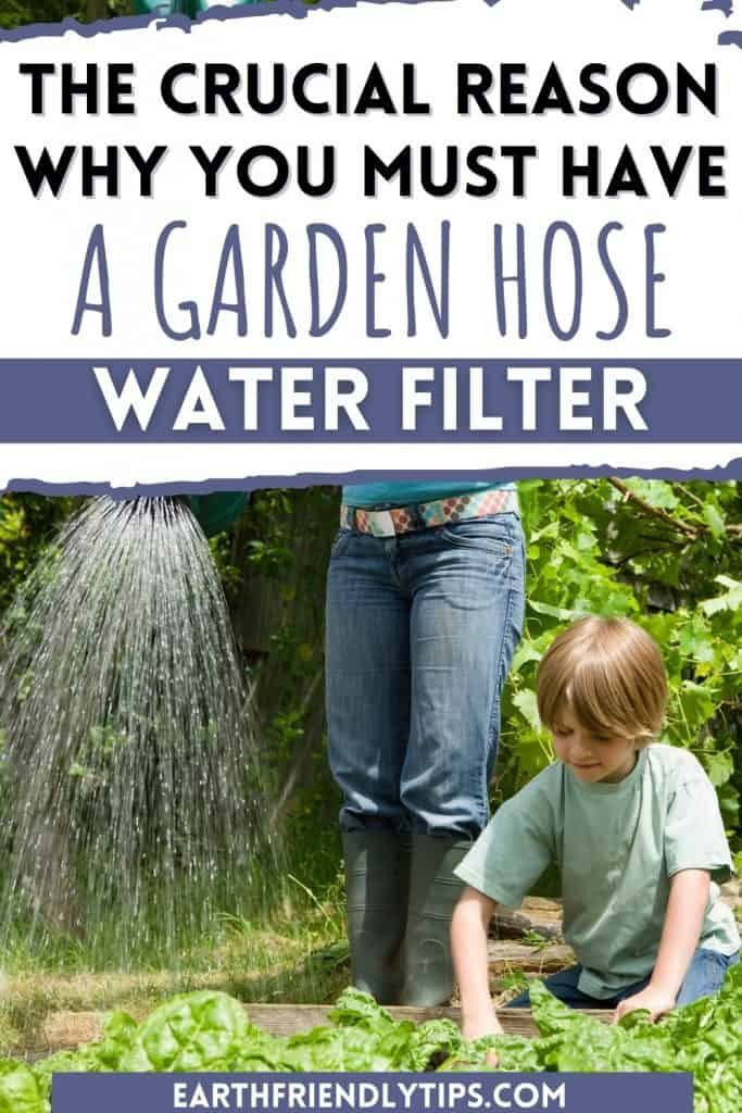 Picture of mother watering garden with son with text overlay The Crucial Reason Why You Must Have a Garden Hose Water Filter