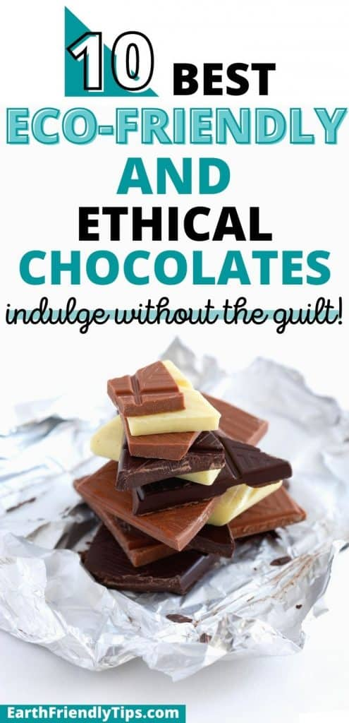 Stack of different colored chocolate pieces with text overlay 10 Best Eco-Friendly and Ethical Chocolates