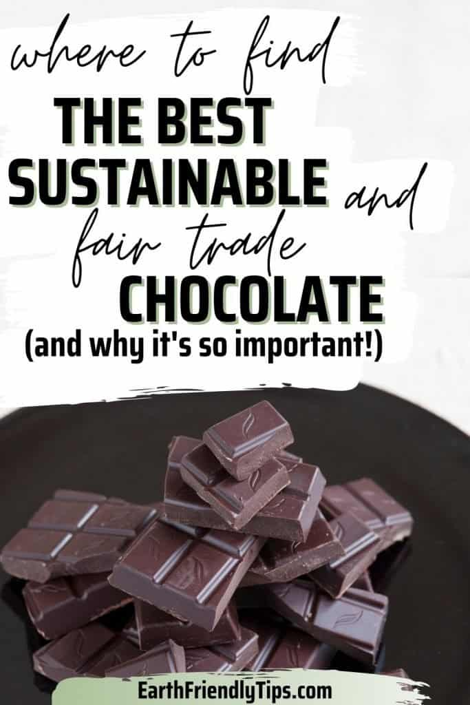 Stack of chocolate pieces of plate with text overlay Where to Find the Best Sustainable and Fair Trade Chocolate